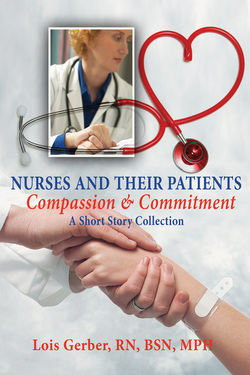 Nurses And Their Patients: Compassion And Commitment